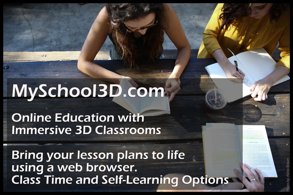 Online Education in 3D - Virtual classrooms and learning rooms for hands-on and hands-off teaching.